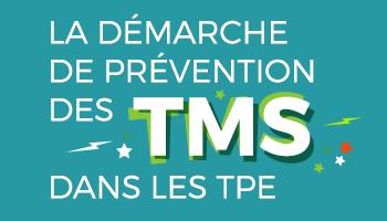 La démarche de prévention des TMS dans les TPE